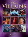 Hal Leonard - Disney Villains: 24 Wickedly Devilish Songs - Piano/Vocal/Guitar - Book