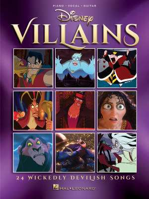 Disney Villains: 24 Wickedly Devilish Songs - Piano/Vocal/Guitar - Book