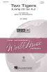 Hal Leonard - Two Tigers (Liang zhi lao hu) - Chinese Folk Song/Dilworth - 2pt