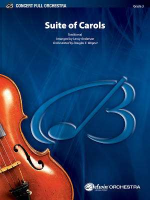 Suite of Carols - Anderson/Wagner - Full Orchestra - Gr. 3