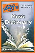 Complete Idiot's Guide - Music Dictionary