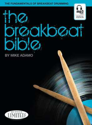 The Breakbeat Bible - Adamo - Drum Set - Book/Audio Online