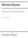 Chester Music - Trumpet and String Quartet - Nyman - Score/Parts