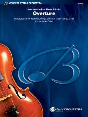 Overture - Beethoven /Mozart /O'Neill /Phillips - String Orchestra - Gr. 3