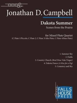 Dakota Summer (Scenes from the Prairie) - Campbell - Flute Quartet