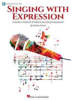 Singing with Expression: A Guide to Authentic & Adventurous Song Interpretation - Eckert - Book/Audio Online