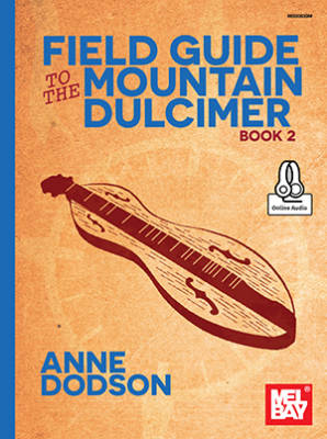 Field Guide to the Mountain Dulcimer, Book 2 - Dodson - Book/Audio Online