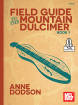 Mel Bay - Field Guide to the Mountain Dulcimer, Book 1 - Dodson - Book/Audio Online