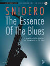 Advance Music - The Essence of the Blues: Alto Saxophone - Snidero - Book/CD
