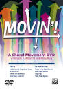 Alfred Publishing - Movin! A Choral Movement DVD - Albrecht/Beck - DVD