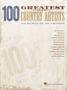 Hal Leonard - 100 Greatest Country Artists - Piano/Vocal/Guitar - Book