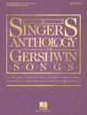Hal Leonard - The Singers Anthology of Gershwin Songs - Gershwin/Walters - Soprano/Piano - Book