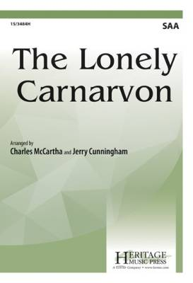 The Lonely Carnarvon - Traditional Welsh /McCartha /Cunningham - SSA