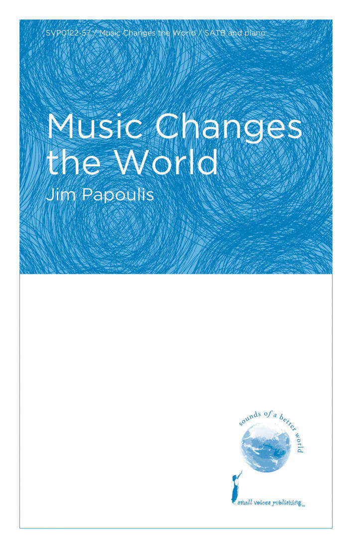 Hal Leonard - Music Changes the World - Papoulis - SATB