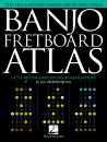 Hal Leonard - Banjo Fretboard Atlas: Get a Better Grip on Neck Navigation! - Charupakorn - Book