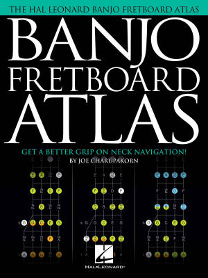 Banjo Fretboard Atlas: Get a Better Grip on Neck Navigation! - Charupakorn - Book