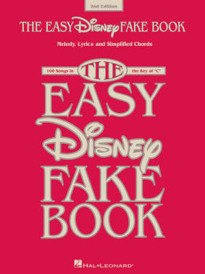 The Easy Disney Fake Book (2nd Edition) - Melody/Lyrics/Chords - Book
