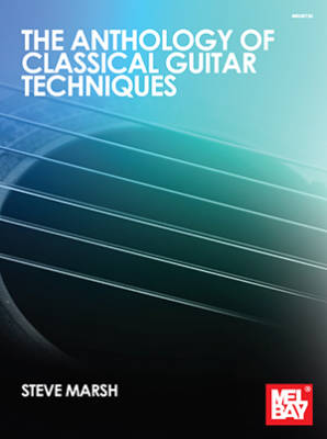 Anthology of Classical Guitar Techniques - Marsh - Classical Guitar - Book
