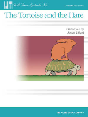 The Tortoise and the Hare - Sifford - Piano - Sheet Music