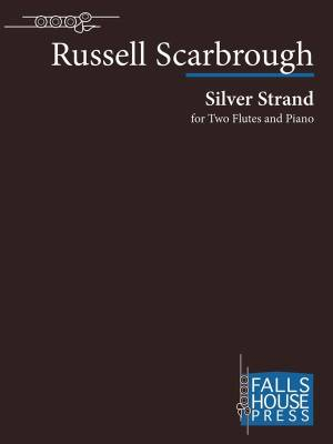 Silver Strand for Two Flutes and Piano - Scarbrough - Score/Parts