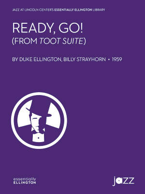 Ready, Go! from Toot Suite - Ellington/Strayhorn - Jazz Ensemble - Gr. 4