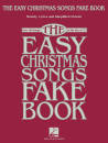 Hal Leonard - The Easy Christmas Songs Fake Book (100 Songs in the Key of C) - Book