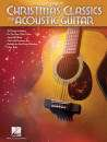 Hal Leonard - Christmas Classics for Acoustic Guitar (2nd Edition) - Book