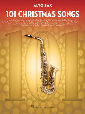 101 Christmas Songs - Alto Sax - Book