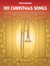 Hal Leonard - 101 Christmas Songs - Trombone - Book