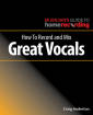 Hal Leonard - How to Record and Mix Great Vocals - Anderton - Book