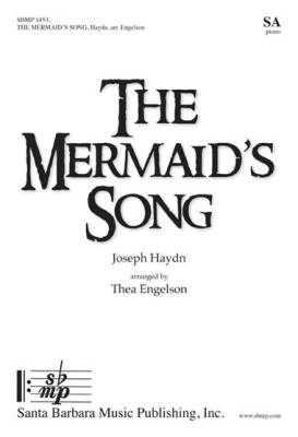 The Mermaid's Song - Hunter/Haydn/Engelson - SA