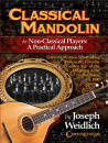 Hal Leonard - Classical Mandolin For Non-Classical Players: A Practical Approach - Weidlich - Book