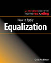 Hal Leonard - How to Apply Equalization - Anderton - Book