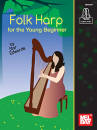 Mel Bay - Folk Harp for the Young Beginner - Edwards - Book/Audio Online