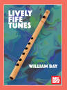 Mel Bay - Lively Fife Tunes - Bay - Book