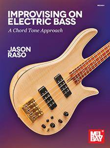 Improvising on Electric Bass:  A Chord Tone Approach - Raso - Book