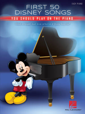 First 50 Disney Songs You Should Play on the Piano - Easy Piano - Book