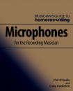 Hal Leonard - Microphones for the Recording Musician - OKeefe/Anderton - Book