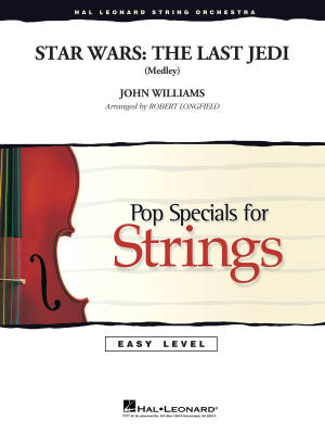 Star Wars: The Last Jedi (Medley) - Williams/Longfield - String Orchestra - Gr. 2-3