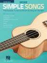 Hal Leonard - More Simple Songs for Ukulele: The Easiest Tunes to Strum & Sing on Ukulele - Book