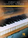 Hal Leonard - First 50 Gospel Songs You Should Play on Piano - Book