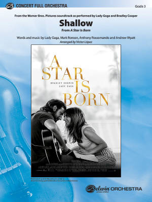 Shallow (from A Star Is Born) - Lopez - Full Orchestra - Gr. 3