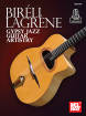 Mel Bay - Bireli Lagrene: Gypsy Jazz Guitar Artistry - Book/Audio Online