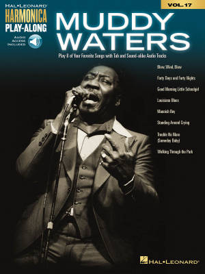 Muddy Waters: Harmonica Play-Along Volume 17 - Book/Audio Online
