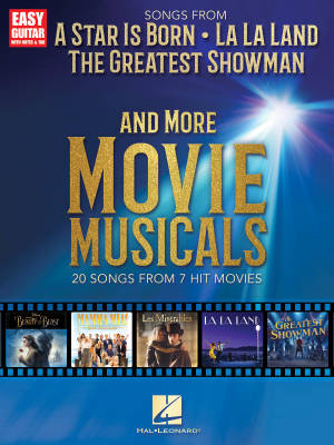 Songs From A Star Is Born, The Greatest Showman, La La Land, and More Movie Musicals - Easy Guitar - Book