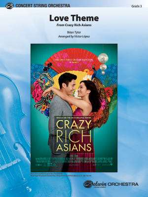 Love Theme  (From Crazy Rich Asians) - Tyler/Lopez - String Orchestra - Gr. 3