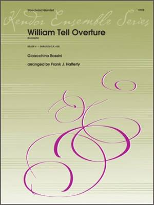 William Tell Overture (Excerpts) - Rossini/Halferty - Woodwind Quintet - Score/Parts