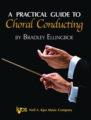 A Practical Guide To Choral Conducting - Ellingboe - Book