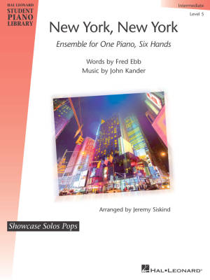 New York, New York - Kander/Ebb/Siskind - Piano Ensemble (1 Piano, 6 Hands)