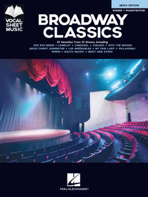 Broadway Classics--Men's Edition: Vocal Sheet Music - Singer/Piano/Guitar - Book